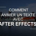 Animer un titre avec After-Effects
