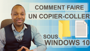 Comment faire un copier-coller sous Windows 10