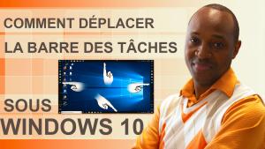 Comment déplacer la barre des tâches sous Windows 10