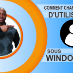 Comment changer le nom d'utilisateur sous Windows