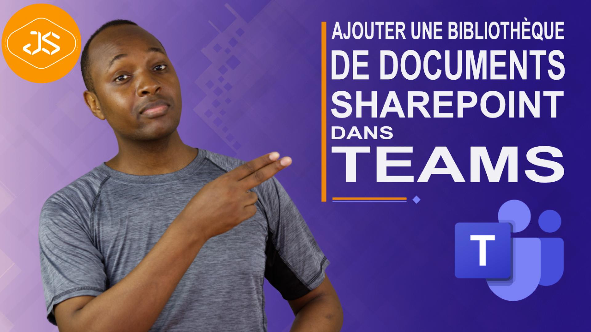 Ajouter une bibliothèque de documents SharePoint dans Teams